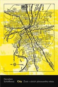City. Život v ulicích plánovaného města
