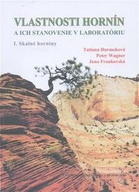 Vlastnosti hornín a ich stanovenie v laboratóriu. I. Skalné horniny