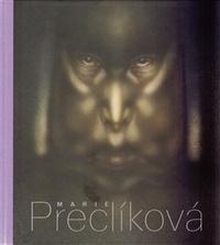 Marie Preclíková. Tajemné bytosti
