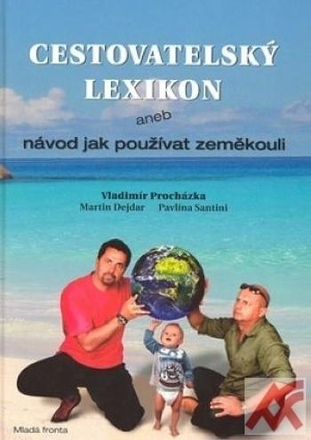 Cestovatelský lexikon aneb návod jak používat zeměkouli