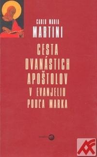 Cesta dvanástich apoštolov v evanjeliu podľa Marka