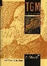 T. G. Masaryk ve třech stoletích
