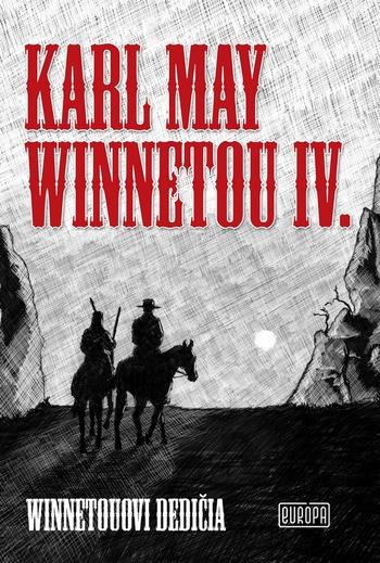 Winnetou IV., Winnetouovi dedičia