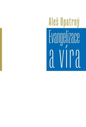 Evangelizace a víra