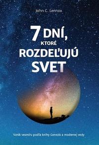 7 dní, ktoré rozdeľujú svet