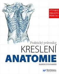 Anatomie. Praktický průvodce kreslení