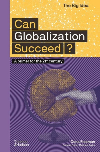 Can Globalization Succeed?