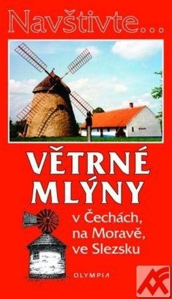 Větrné mlýny v Čechách, na Moravě, ve Slezsku (Olympia)