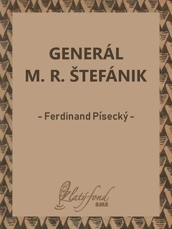 Generál M. R. Štefánik