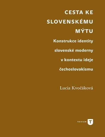 Cesta ke slovenskému mýtu