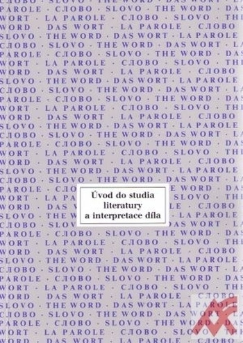 Úvod do studia literatury a interpretace díla