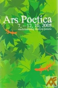 Ars Poetica 2008. Medzinárodný festival poézie