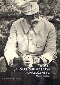 Tomáš Garrigue Masaryk a náboženství