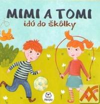 Mimi a Tomi idú do škôlky