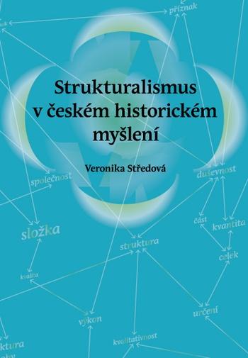 Strukturalismus v českém historickém myšlení