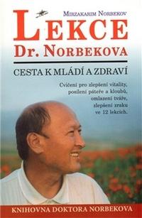 Lekce Dr. Norberkova. Cesta k mládí a zdraví