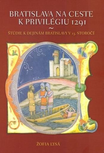 Bratislava na ceste k privilégiu 1291