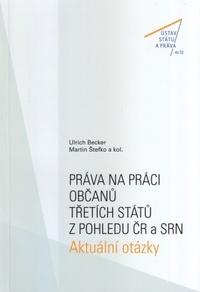 Práva na práci občanů třetích států z pohledu ČR a SRN. Aktuální otázky