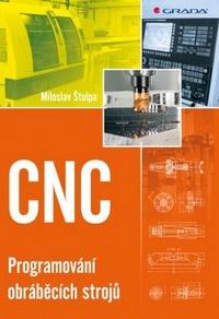 CNC. Programování obráběcích strojů