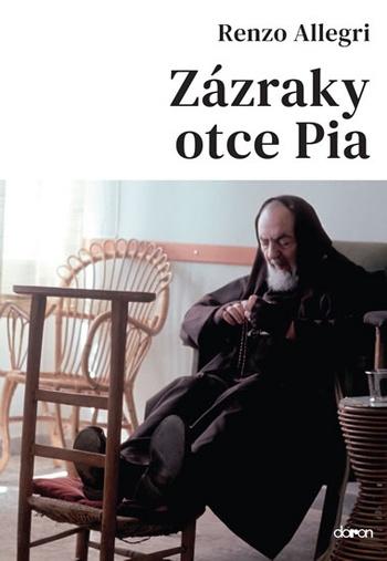 Zázraky otce Pia