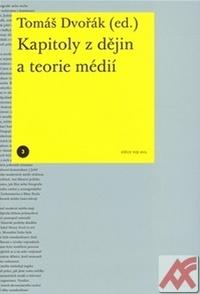 Kapitoly z dějin a teorie médií