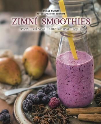 Zimní smoothies - svěží, zdravá, smetanová, teplá