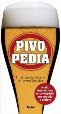 Pivopédia. Encyklopédia českého a slovenského piva