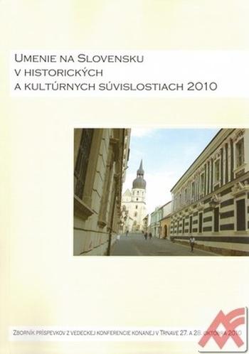 Umenie na Slovensku v historických a kultúrnych súvislostiach 2010 + CD