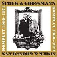Šimek & Grossmann (komplet 1966 - 1971)