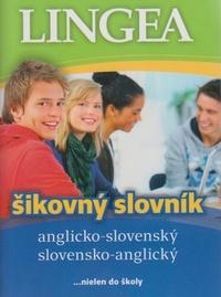 Anglicko-slovenský, slovensko-anglický šikovný slovník ...nielen do školy