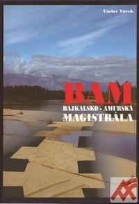 BAM. Bajkalsko-amurská magistrála