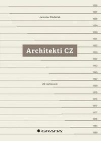 Architekti CZ. 20 rozhovorů