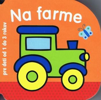Na farme - pre deti od 1 do 3 rokov