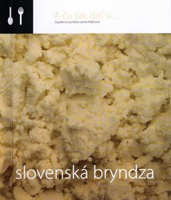 A čo tak dať si... Slovenská bryndza