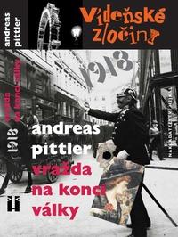 Vídeňské zločiny 2: Vražda na konci války /1918/