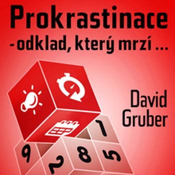Prokrastinace - odklad, který mrzí.