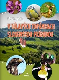 V túlavých topánkach slovenskou prírodou