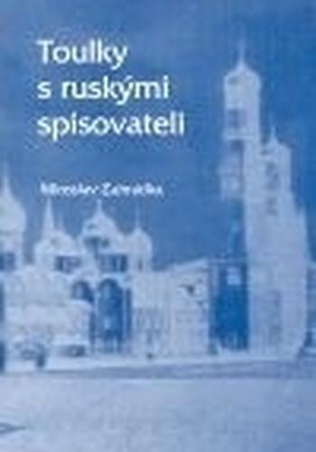 Toulky s ruskými spisovateli