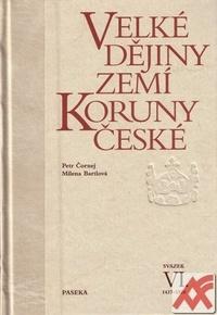 Velké dějiny zemí Koruny české VI. 1437-1526