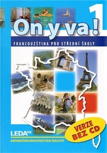 On y va! 1. Francouzština pro střední školy
