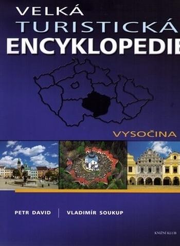 Velká turistická encyklopedie - Vysočina