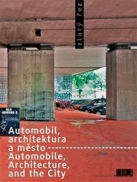 Zlatý řez 35. Automobil, architektura a město