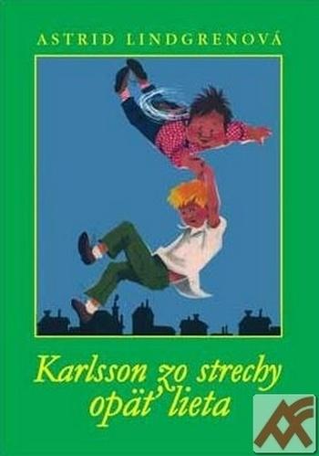 Karlsson zo strechy opäť lieta
