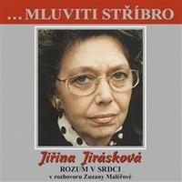 Mluviti stříbro. Jiřina Jirásková - CD (audiokniha)
