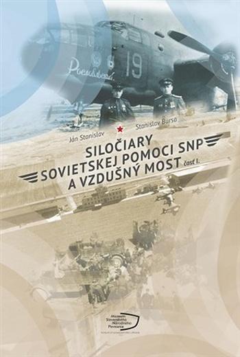 Siločiary sovietskej pomoci SNP a vzdušný most