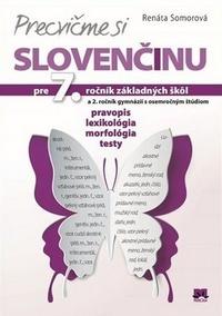 Precvičme si slovenčinu. Pre 7. ročník základných škôl