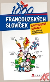 1000 francouzských slovíček. Ilustrovaný slovník