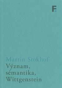 Význam, sémantika, Wittgenstein