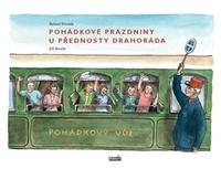 Pohádkové prázdniny u přednosty Drahoráda