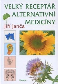 Velký receptář alternativní medicíny